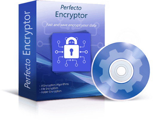 Perfecto Encryptor will encrypt your files fast and securely